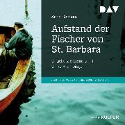 Cover-Bild zu Aufstand der Fischer von St. Barbara (Audio Download) von Seghers, Anna