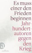 Cover-Bild zu Es muss einer den Frieden beginnen von Remarque, Erich Maria
