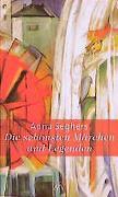 Cover-Bild zu Die schönsten Märchen und Legenden von Seghers, Anna