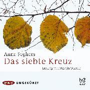 Cover-Bild zu Das siebte Kreuz (Audio Download) von Seghers, Anna