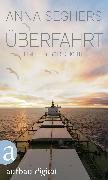 Cover-Bild zu Überfahrt (eBook) von Seghers, Anna