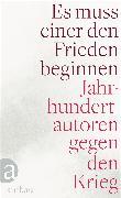 Cover-Bild zu Es muss einer den Frieden beginnen (eBook) von Remarque, Erich Maria