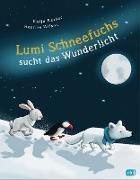 Cover-Bild zu Reider, Katja: Lumi Schneefuchs sucht das Wunderlicht (eBook)
