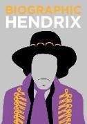 Cover-Bild zu Flavell, Liz: Biographic: Hendrix