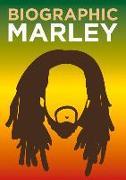 Cover-Bild zu Flavell, Liz: Biographic: Marley
