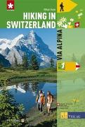 Cover-Bild zu Hiking in Switzerland Bd. 1 - Via Alpina von Gisler, Guido