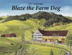 Cover-Bild zu Blaze the Farm Dog von Langenegger, Lilly