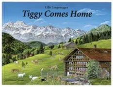 Cover-Bild zu Tiggy comes home von Langenegger, Lilly