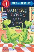 Cover-Bild zu Dancing Dinos Go to School von Lucas, Sally