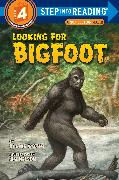 Cover-Bild zu Looking for Bigfoot von Worth, Bonnie