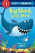 Cover-Bild zu Big Shark, Little Shark von Membrino, Anna