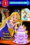 Cover-Bild zu Happy Birthday, Princess! (Disney Princess) von Liberts, Jennifer