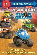 Cover-Bild zu Mi familia de camiones monstruo (Elbow Grease)(My Monster Truck Family Spanish Edition) von Cena, John