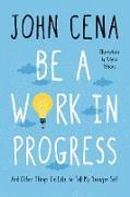 Cover-Bild zu Be a Work in Progress (eBook) von Cena, John