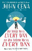 Cover-Bild zu Do Your Best Every Day to Do Your Best Every Day von Cena, John