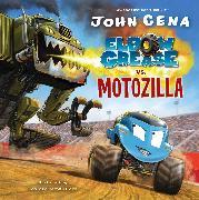 Cover-Bild zu Elbow Grease vs. Motozilla von Cena, John
