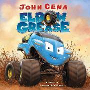 Cover-Bild zu Elbow Grease von Cena, John