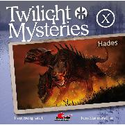 Cover-Bild zu Twilight Mysteries, Die neuen Folgen, Folge 10: Hades (Audio Download) von Steinbrecher, Tom