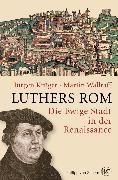 Cover-Bild zu Luthers Rom (eBook) von Krüger, Jürgen