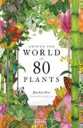 Cover-Bild zu Drori, Jonathan: Around the World in 80 Plants