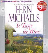Cover-Bild zu To Taste the Wine von Michaels, Fern