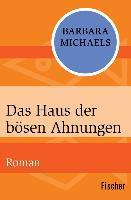 Cover-Bild zu Das Haus der bösen Ahnungen (eBook) von Michaels, Barbara