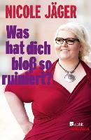 Cover-Bild zu Was hat dich bloß so ruiniert? (eBook) von Jäger, Nicole