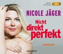 Cover-Bild zu Nicht direkt perfekt (MP3-CD) von Jäger, Nicole