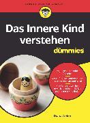 Cover-Bild zu Das Innere Kind verstehen für Dummies (eBook) von Weber, Diana