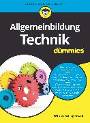 Cover-Bild zu Allgemeinbildung Technik für Dummies (eBook) von Schlagenhauf, Wilfried