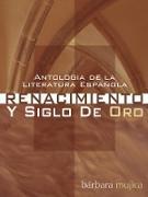 Cover-Bild zu Antologia de la Literatura Espanola: Renacimiento y Siglo De Oro (eBook) von Mujica, Barbara