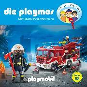 Cover-Bild zu Die Playmos - Das Original Playmobil Hörspiel, Folge 62: Der falsche Feuerwehrmann (Audio Download) von Fickel, Florian