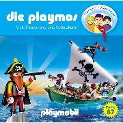 Cover-Bild zu Die Playmos, Folge 67: Viele Piraten und eine Schatzkarte (Audio Download) von Fickel, Florian