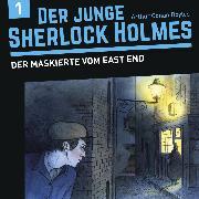 Cover-Bild zu Der junge Sherlock Holmes, Folge 1: Der Maskierte vom East End (Audio Download) von Fickel, Florian