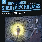 Cover-Bild zu Der junge Sherlock Holmes, Folge 2: Die Königin der Ratten (Audio Download) von Fickel, Florian