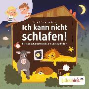 Cover-Bild zu Ich kann nicht schlafen! - Ein kleines Kinderhörspiel mit Einschlafliedern (Audio Download) von Fickel, Florian