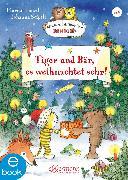 Cover-Bild zu Tiger und Bär, es weihnachtet sehr! (eBook) von Fickel, Florian