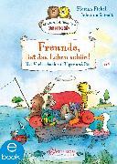 Cover-Bild zu Freunde, ist das Leben schön! Das Vorlesebuch mit Tiger und Bär (eBook) von Fickel, Florian