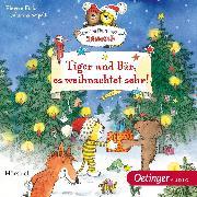 Cover-Bild zu Tiger und Bär, es weihnachtet sehr! (Audio Download) von Fickel, Florian