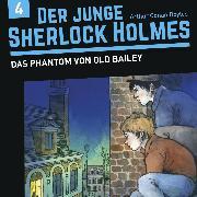 Cover-Bild zu Der junge Sherlock Holmes, Folge 4: Das Phantom von Old Bailey (Audio Download) von Fickel, Florian