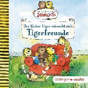 Cover-Bild zu Der kleine Tiger wünscht sich Tigerfreunde (Audio Download) von Fickel, Florian
