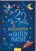 Cover-Bild zu 222 Geschichten zur Guten Nacht von Grimm, Sandra