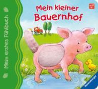 Cover-Bild zu Mein erstes Fühlbuch: Mein kleiner Bauernhof von Grimm, Sandra