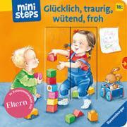 Cover-Bild zu Glücklich, traurig, wütend, froh von Grimm, Sandra