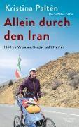 Cover-Bild zu Paltén, Kristina: Allein durch den Iran (eBook)