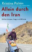 Cover-Bild zu Paltén, Kristina: Allein durch den Iran