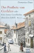 Cover-Bild zu Der Postbote von Girifalco oder Eine kurze Geschichte über den Zufall von Dara, Domenico