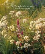 Cover-Bild zu The Thoughtful Gardener (eBook) von Blom, Jinny