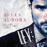 Cover-Bild zu Lev - Shot Callers, Book 1 (Unabridged) (Audio Download) von Aurora, Belle