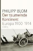Cover-Bild zu Der taumelnde Kontinent von Blom, Philipp